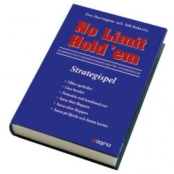 No Limit Hold'em - Strategispel - Harringtons expertstrategier för turneringar