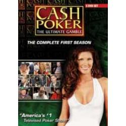 Cash Poker - The Complete First Season