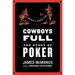 Cowboys Full: The Story of Poker