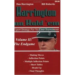 Harrington on Hold 'em: Volume II: The Endgame; Expert Strategy for No-Limit Tournaments