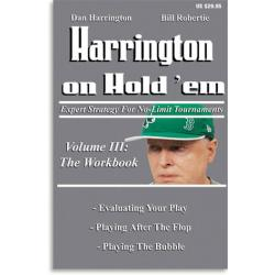 Harrington on Hold'em: Volume III: The Workbook; Expert Strategy for No-Limit Tournaments