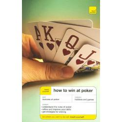 How to Win at Poker (Teach Yourself)
