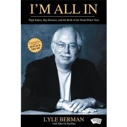 I´m All In: Lyle Berman and the Birth of the World Poker Tour