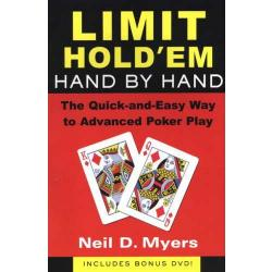 Limit Hold'em Hand by Hand: The Quick and Easy Way to Advanced Poker Play with DVD