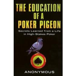 Education of a Poker Pigeon