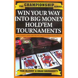 Win Your Way Into Big Money Hold'em Tournaments