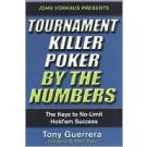 Tournament Killer Poker By The Numbers