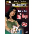 Masters of Poker: Annie Duke´s Advanced Texas Hold 'Em Secrets - How to beat the Big Boys