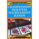 Championship Hold'em Tournaments Hands