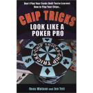 Chip Tricks: Look Like a Poker Pro