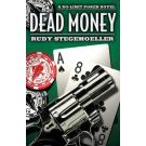 Dead Money: A No Limit Poker Mystery
