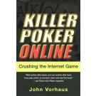 Killer Poker Online: Crushing the Internet Game