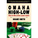 Omaha High-Low Poker: How to Win at the Lower Limits