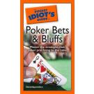 Pocket Idiot's Guide to Poker Bets & Bluffs