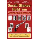 Small Stakes Hold'em: Winning Big with Expert Play